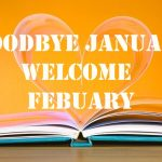 Welcome to the Month of February 2017