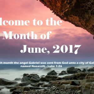 Welcome to the Month of June, 2017