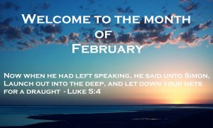 Welcome to the Month of February