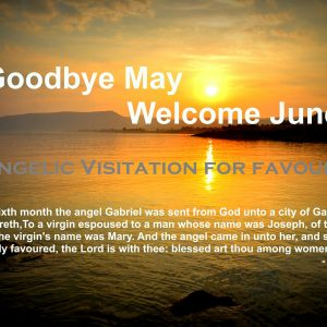Goodbye May Welcome June