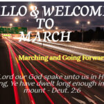 Hello & Welcome to the Month of March (I'll March forward)